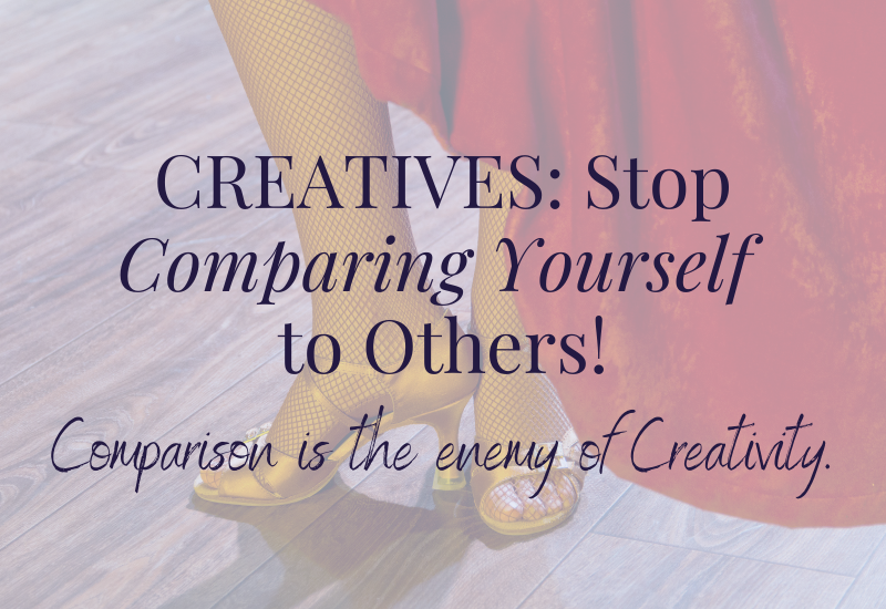 CREATIVES_ Stop Comparing Yourself