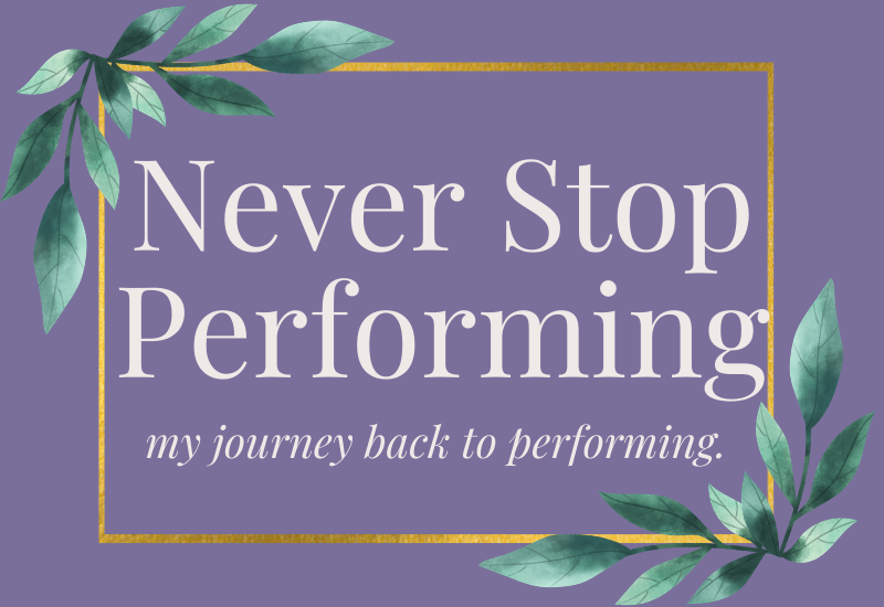 never stop performing